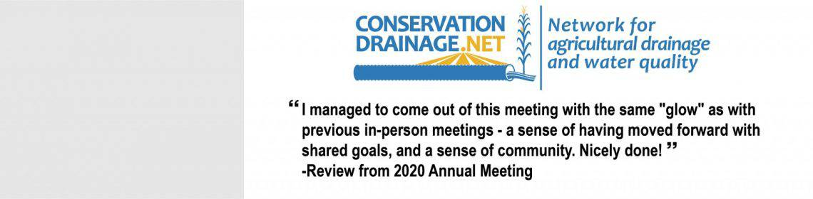 2021 Conservation Drainage Network Annual Meeting