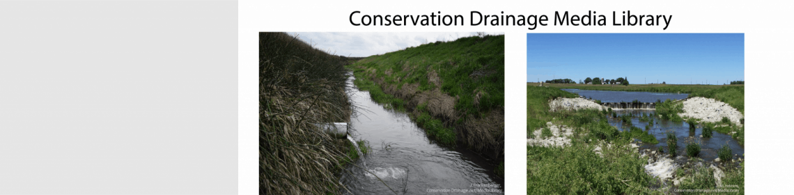 Conservation Drainage Media Library